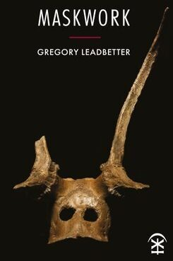 Cover of Maskwork by Gregory Leadbetter